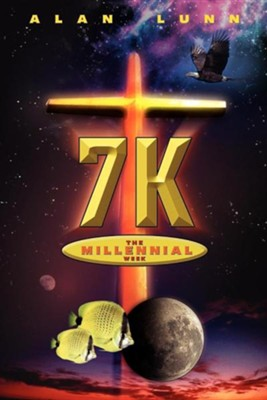 7K: The Millennial Week   -     By: Alan Lunn
