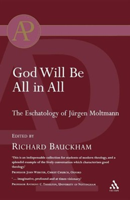 God Will Be All in All  -     By: Richard Bauckham