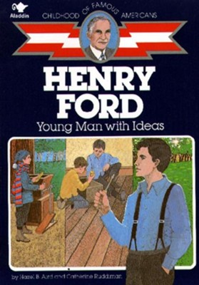 Henry Ford: Young Man with Ideas  -     By: Hazel B. Aird, Catherine Ruddiman     Illustrated By: Wallace Wood