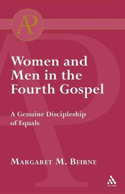 Women and Men in the Fourth Gospel  -     By: Margaret Beirne
