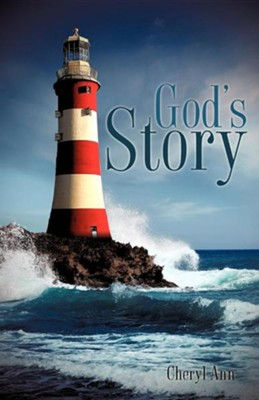 God's Story  -     By: Cheryl Ann