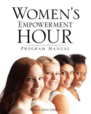 Women's Empowerment Hour Program Manual  -     By: Brenda Joyce Dawson