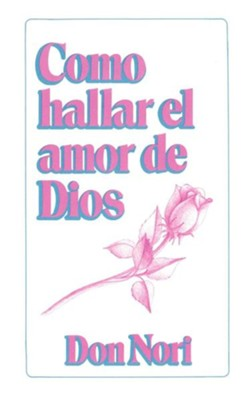 How to Find God's Love, Spanish   -     By: Donald F. Nori