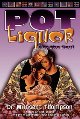 Pot Liquor: Counseling/Africian American Divorce    -     By: Millicent Thompson