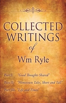 Collected Writings of Wm Ryle  -     By: Wm Ryle