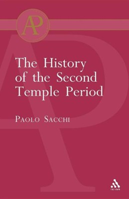 The History of the Second Temple Period  -     By: Paolo Sacchi