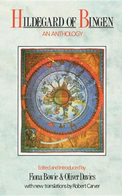 Hildegard of Bingen - An Anthology  -     By: Fiona Bowie, Oliver Davies
