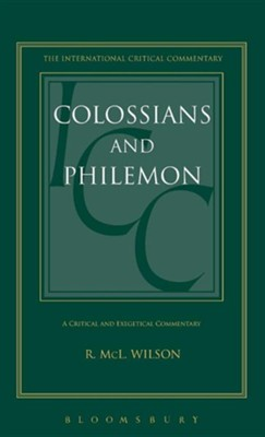 Colossians & Philemon  -     By: Robert McL. Wilson