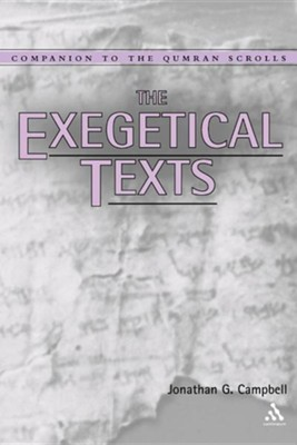 The Exegetical Texts  -     By: Jonathan G. Campbell