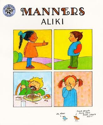 Manners  -     By: Aliki