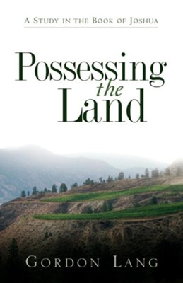 Possessing the Land  -     By: Gordon Lang