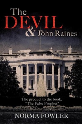 The Devil and John Raines  -     By: Norma Fowler