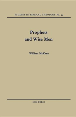 Prophets and Wise Men  -     By: William McKane