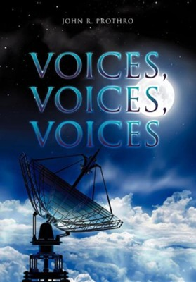 Voices, Voices, Voices  -     By: John R. Prothro