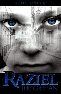 Raziel the Orphan  -     By: Rene Rivera