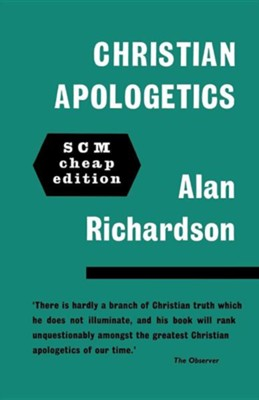 Christian Apologetics  -     By: Alan Richardson