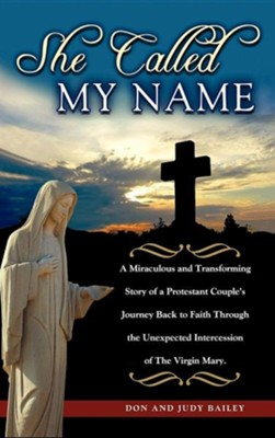 She Called My Name  -     By: Don Bailey Ph.D.