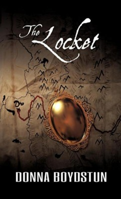 The Locket  -     By: Donna Boydstun