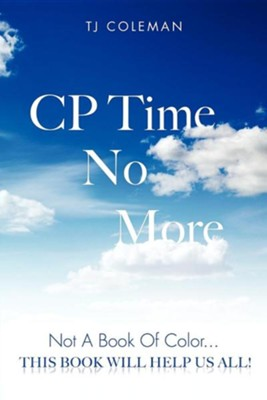 Cp Time No More  -     By: TJ Coleman