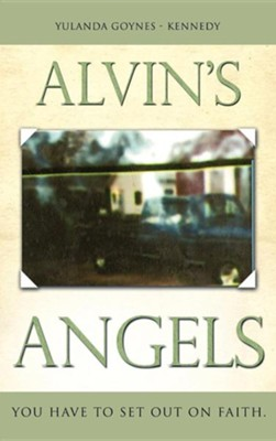 Alvin's Angels  -     By: Yulanda Goynes-Kennedy