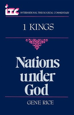 1 Kings: Nations under God (International Theological Commentary)   -     By: Gene Rice