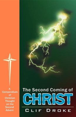 The Second Coming of Christ   -     By: Clif Droke