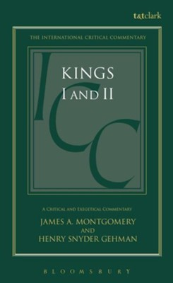 1st & 2nd Kings, International Critical Commentary   -     By: J.A. Montgomery, H.S. Gehman