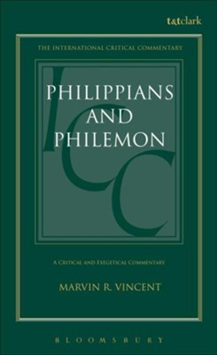 Philippians and Philemon, International Critical Commentary  -     By: Marvin R. Vincent