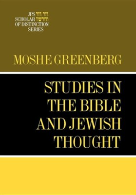 Studies in the Bible and Jewish Thought   -     By: Moshe Greenberg