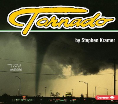 Tornado  -     By: Stephen Kramer