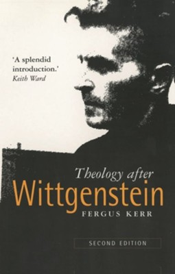 Theology after Wittgenstein  -     By: Fergus Kerr
