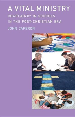 A Vital Ministry  -     By: John Caperon