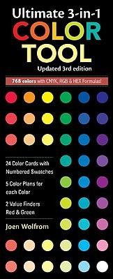 Ultimate 3-In-1 Color Tool: - 24 Color Cards with Numbered Swatches - 5 Color Plans for Each Color - 2 Value Finders Red & Green, Edition 0003  -     By: Joen Wolfrom