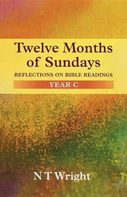 Twelve Months of Sundays   -     By: Tom Wright