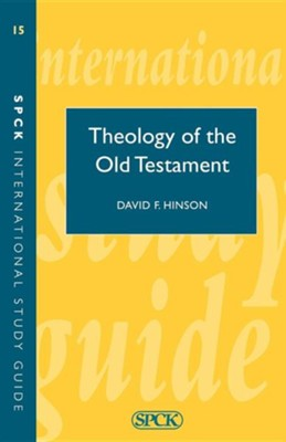 Theology of the Old Testament  -     By: David Hinson