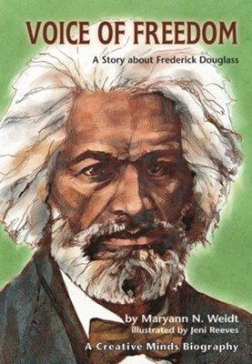 Voice of Freedom: A Story About F. Douglass  -