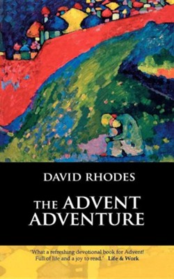 The Advent Adventure  -     By: David Rhodes