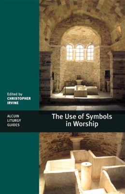 The Use of Symbols in Worship  -