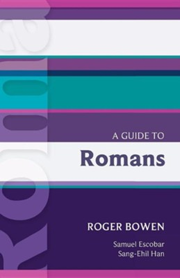 A Guide to Romans. Roger Bowen  -     By: Roger Bowen