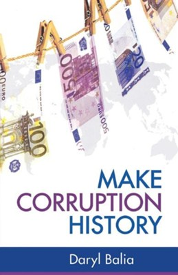 Make Corruption History  -     By: Daryl Balia
