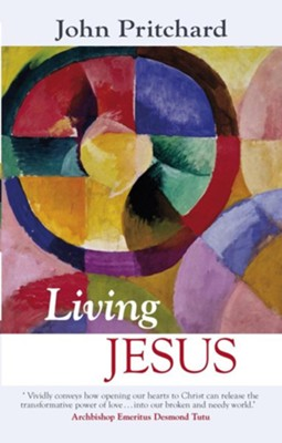 Living Jesus  -     By: John Pritchard