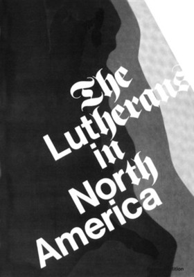 Lutherans in North America- The. (rev. ed.)   -     By: Clifford Nelson