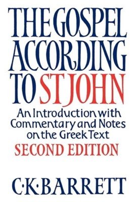 The Gospel According to St John: An Introduction with Commentary and Notes on the Greek Text  -     By: C.K. Barrett