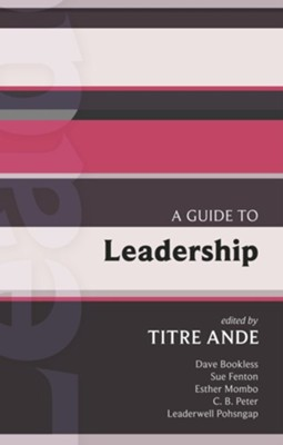 Isg 43: A Guide to Leadership  -     Edited By: Titre Ande     By: Titre Ande(ED.)