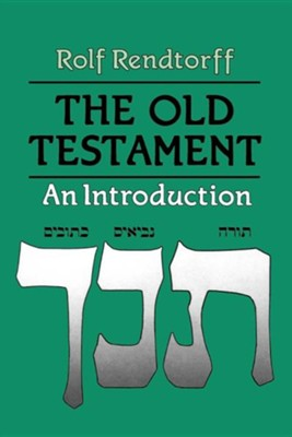 The Old Testament   -     By: Rolf Rendtorff