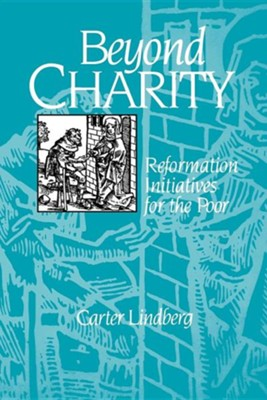 Beyond Charity   -     By: Carter Lindberg