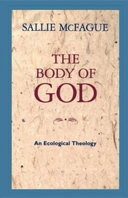 The Body of God       -     By: Sallie McFague