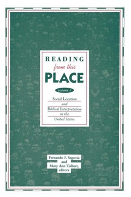 Reading From This Place, Volume 1   -     By: Fernando F. Segovia