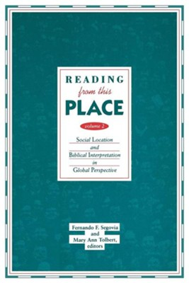 Reading From This Place, Volume 2   -     By: Fernando Segovia, Mary Ann Tolbert
