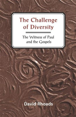 The Challenge of Diversity   -     By: David Rhoads